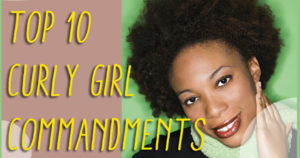 curly girl commandments for naturalistas