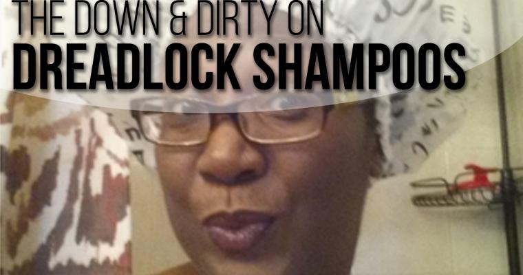 Tips on Choosing the Best Dreadlock Shampoo
