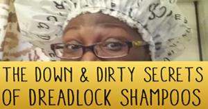 down & dirty on dreadlock shampoos
