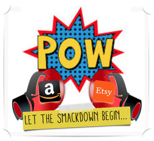 Etsy Vs. Amazon Handmade: Let the Smackdown Begin