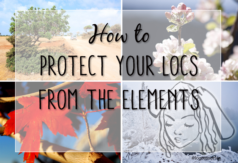 How To Protect Your Dreadlocks from the Elements