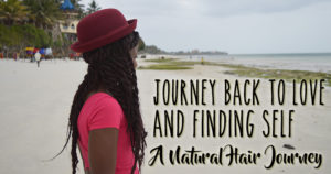 natural hair journey back to love