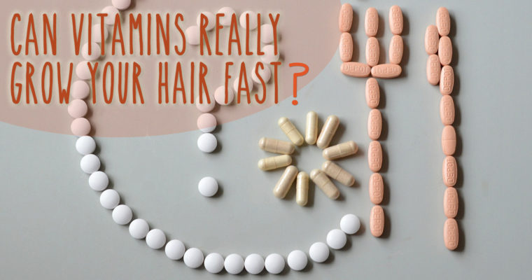 "Is There Really A ""Best"" Hair Growth Vitamin?"