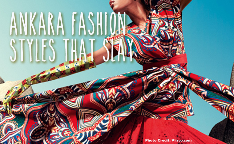 Ankara Fashion Styles That Slay!