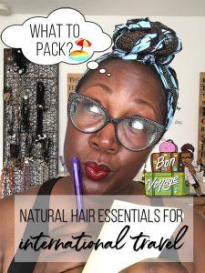 natural hair travel essentials