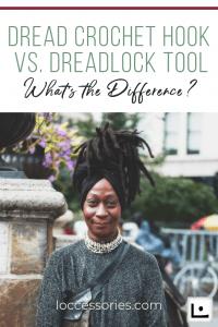 Dread-Crochet-Hook-vs-Dreadlock-Tool