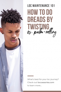 how to do dreads by twisting