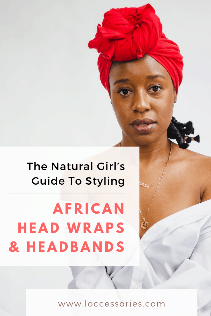 styling ideas african head wraps for natural hair